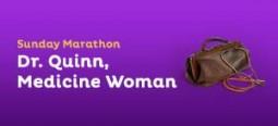 Dr. Quinn, Medicine Woman Marathon