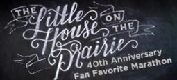 The Little House on the Prairie 40th Anniversary Fan Favorites Marathon