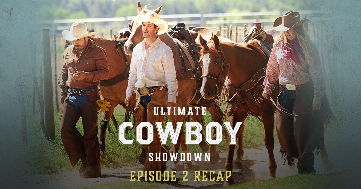 Ultimate Cowboy Showdown Episode 2 Recap Insp Tv Tv