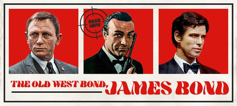 The Old West Bond, James Bond